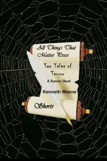 Two Tales of Terror - Kenneth Weene