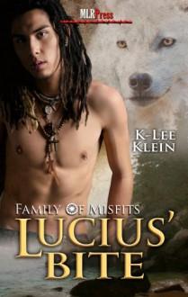 Lucius' Bite - K-lee Klein