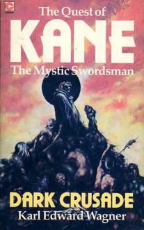 Dark Crusade - Karl Edward Wagner