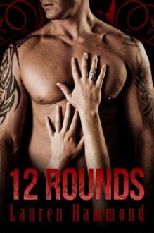 12 Rounds (Knockout, #1) - Lauren Hammond