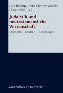 Judaistik Und Neutestamentliche Wissenschaft - Lutz Doering, Hans-Gunther Waubke, Florian Wilk
