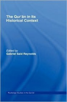 The Qur'an and its Biblical Subtext (Routledge Studies in the Qur'an) - Gabriel Said Reynolds