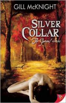 Silver Collar - Gill McKnight