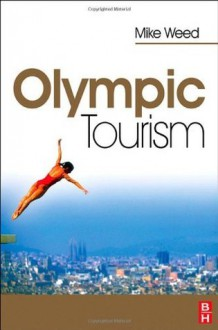 Olympic Tourism - Mike Weed