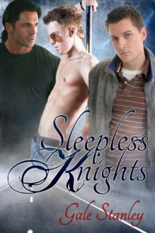 Sleepless Knights - Gale Stanley
