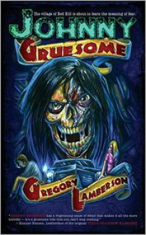 Johnny Gruesome - Gregory Lamberson