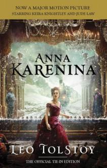 Anna Karenina - Leo Tolstoy, Louise Maude, Alymer Maude