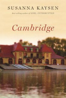 Cambridge - Susanna Kaysen