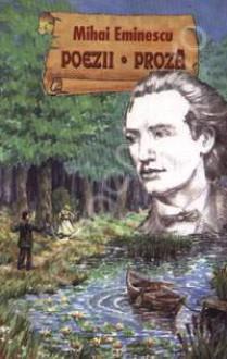 Poems and Prose of Mihai Eminescu - Mihai Eminescu, Kurt W. Treptow