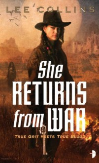 She Returns From War - Lee Collins