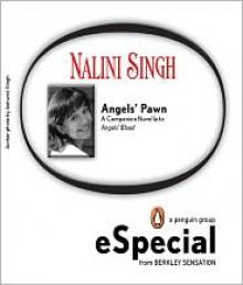 Angels' Pawn (Guild Hunter, #0.6) - Nalini Singh