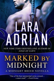 Marked by Midnight - Lara Adrian