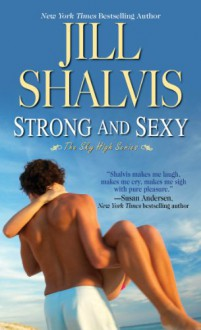 Strong and Sexy - Jill Shalvis