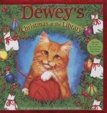 Dewey's Christmas at the Library - Vicki Myron, Bret Witter, Steve James