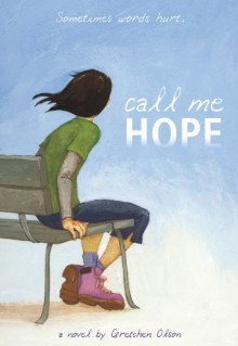 Call Me Hope - Gretchen Olson
