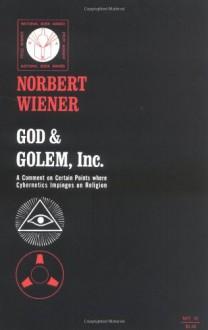 God & Golem, Inc. - Norbert Wiener
