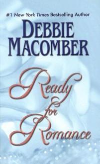 Ready For Romance - Debbie Macomber
