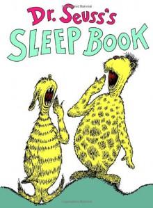 The Sleep Book - Dr. Seuss