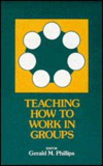 Teaching How to Work in Groups - Robert Louis Stevenson, Brenda Dervin