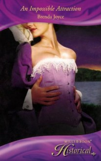 An Impossible Attraction (Mills & Boon Historical) - Brenda Joyce