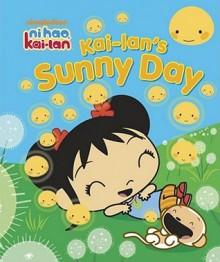 Kai-lan's Sunny Day - Veronica Paz