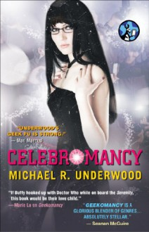 Celebromancy - Michael R. Underwood