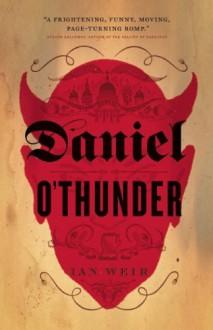 Daniel O'Thunder - Ian Weir