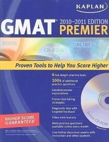Kaplan GMAT 2010-2011 Premier with CD-ROM (Kaplan GMAT Premier Program (w/CD)) - Kaplan Inc.