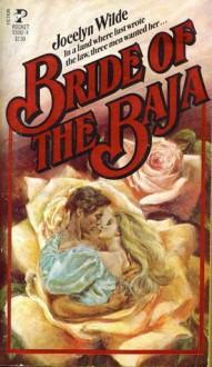 Bride of the Baja - Jocelyn Wilde, John Toombs, Jane Toombs