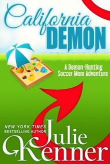 California Demon (Kate Connor - Demon Hunter, #2) - Julie Kenner