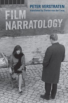Film Narratology: Introduction to the Theory of Narrative - Peter Verstraten, Stefan van der Lecq