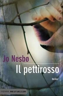 Il pettirosso (Harry Hole #3, The Oslo Trilogy #1) - Giorgio Puleo, Jo Nesbo