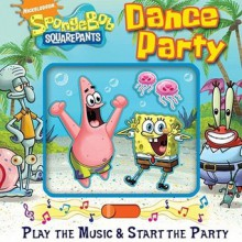 SpongeBob SquarePants Dance Party Book and Music Mover (Board Book) - Reader's Digest Association