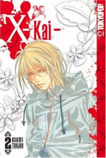 X-Kai, Volume 2 - Asami Tohjoh