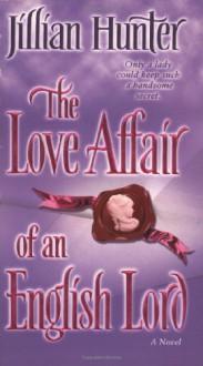 The Love Affair of an English Lord: A Novel - Jillian Hunter