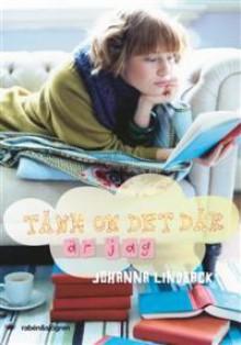 Tänk om det där är jag - Johanna Lindbäck