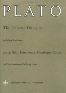 The Collected Dialogues - Plato, Edith Hamilton, Huntington Cairns