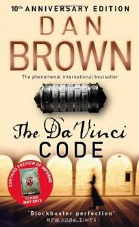 The Da Vinci Code 10th Anniversary Edition: (Robert Langdon book 2) - Dan Brown