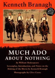 Much Ado About Nothing: A Screenplay - Kenneth Branagh