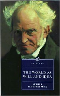 The World as Will and Idea: Abridged in 1 Vol - Arthur Schopenhauer, David Berman