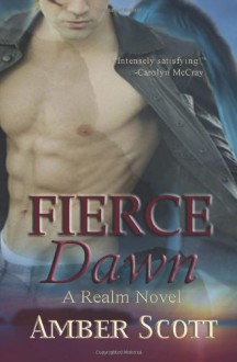 Fierce Dawn - Amber Scott
