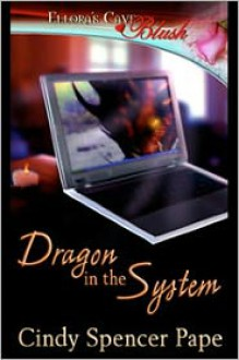 Dragon in the System - Cindy Spencer Pape