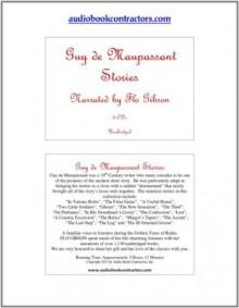 Guy de Maupassant Stories (Classic Books on CD Collecion) [UNABRIDGED] (Classic Books on CD Collection) - Guy de Maupassant, Flo Gibson (Narrator)
