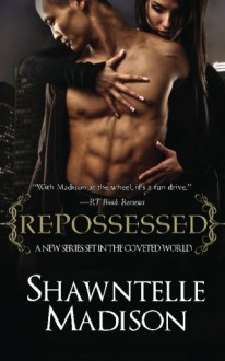 Repossessed - Shawntelle Madison
