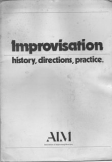 Improvisation - history directions practice. - Christopher Small, Alan Durant, Edwin Prevost