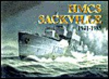 Hmcs Sackville, 1941-1985 - Marc Milner