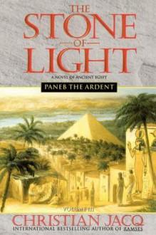 Paneb the Ardent - Christian Jacq