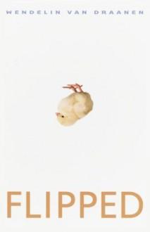 Flipped - Wendelin Van Draanen