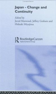 Japan - Change and Continuity - Hideaki Miyajima, Jeff Graham, Javed Maswood