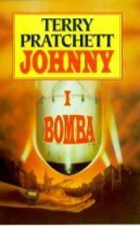 Johnny i bomba - Terry Pratchett